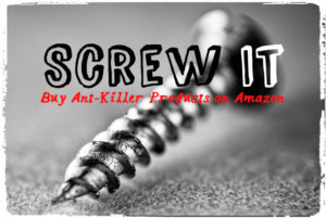 screw it - buy ant killer products on Amazon